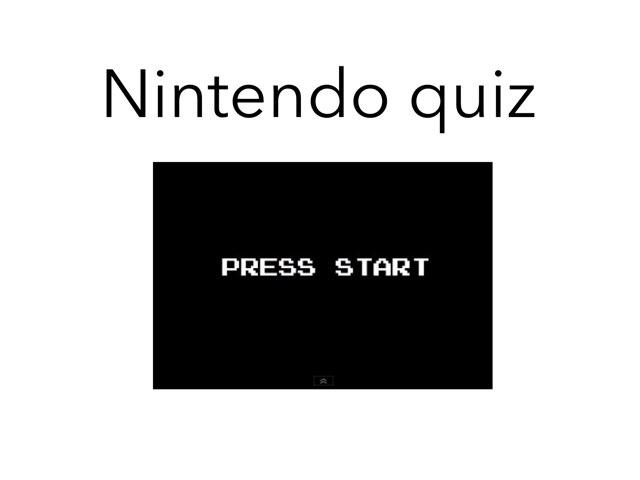 Nintendo Quiz by Dylan  Martinez