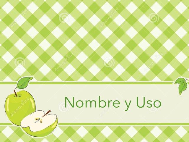Nombre Y Uso by Zoila Masaveu