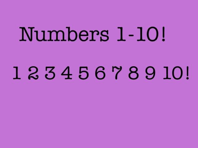 Numbers! by Susan Balderas