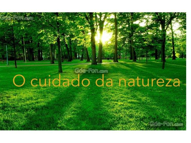 O Cuidado Da Natureza by Rede Caminho do Saber