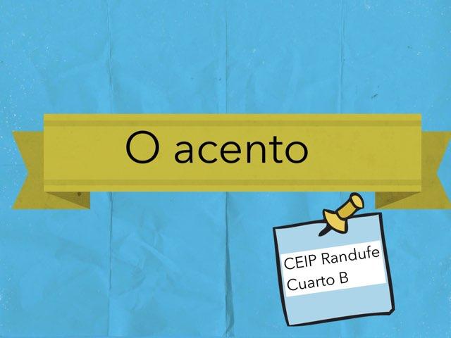 O acento by Laura Aldea Armesto