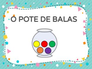 O POTE DE BALAS by Tobrincando Ufrj