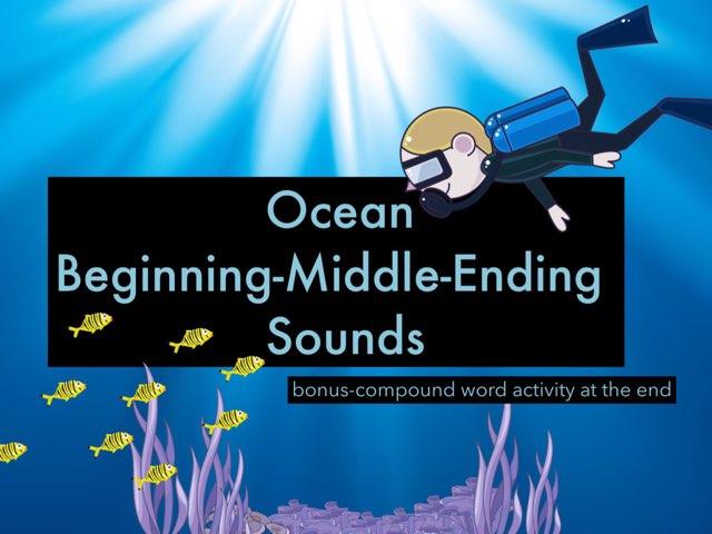#Ocean Beginning, Middle, Ending Sounds by Jennifer