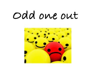 Odd One Out by Madonna Nilsen