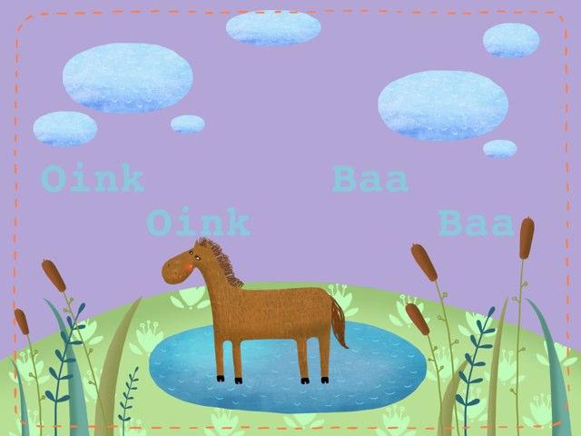 Oink Oink Baa Baa by Jessie Foster