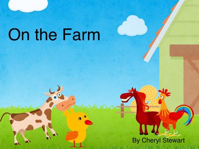 On the Farm by Cheryl Stewart