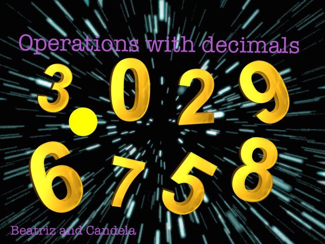 Operations with decimals Beatriz and Candela by Diego Campos