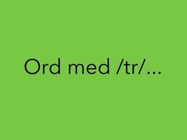 Ord Med /tr/ - Carl Emil by Mie Jørgensen