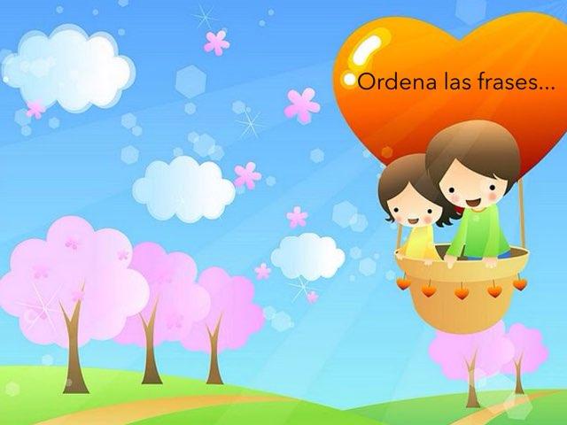 Ordena Las Frases... by Zoila Masaveu