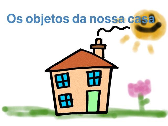 Os Objetos Da Nossa Casa by CAt mat