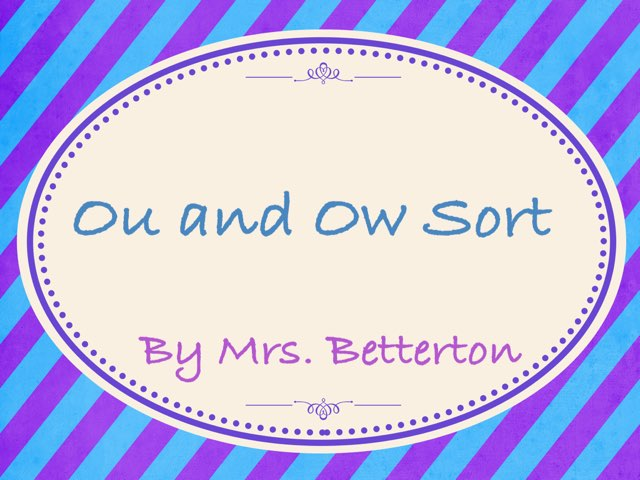 Ou and Ow Sort by Lauren Betterton