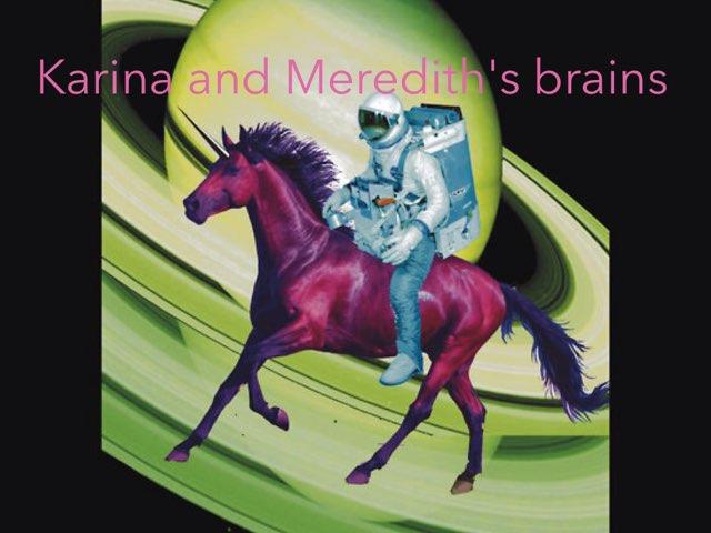 Our Brains by Karina Komanapalli