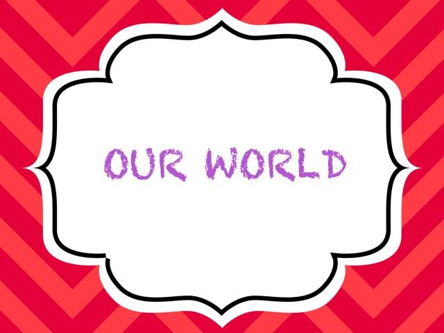 Our World by Mónica- Egido