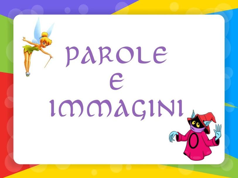 PAROLE E IMMAGINI by Primaria Interattiva