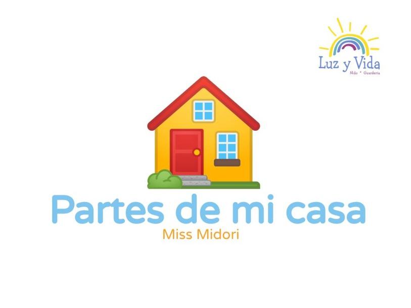 PARTES DE LA CASA by Midori Kawahira