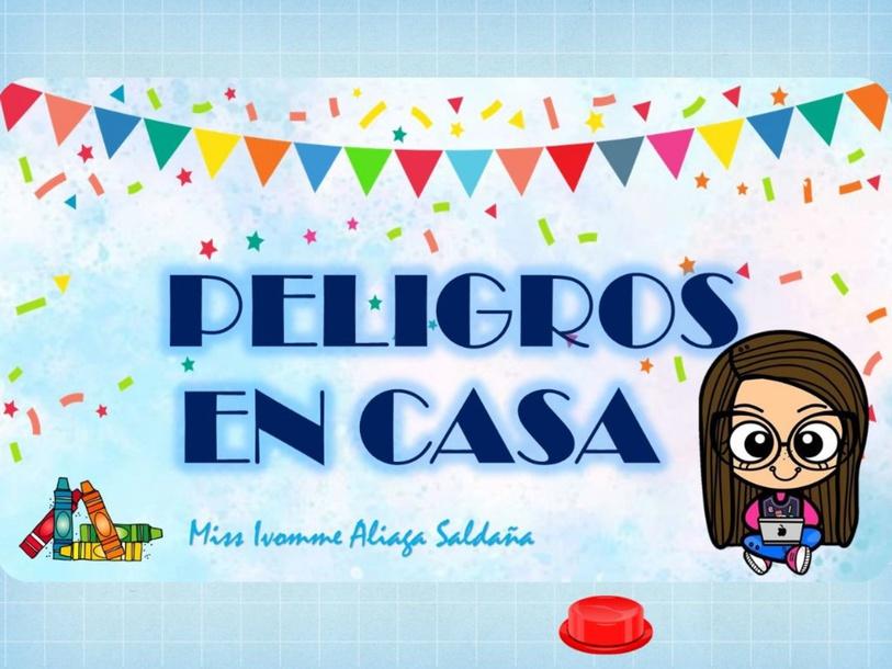 PELIGROS EN CASA by Ivomme Valery Aliaga Saldaña