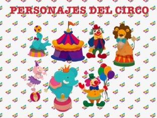 PERSONAJES DEL CIRCO by Infantiles Del Gran Capitán