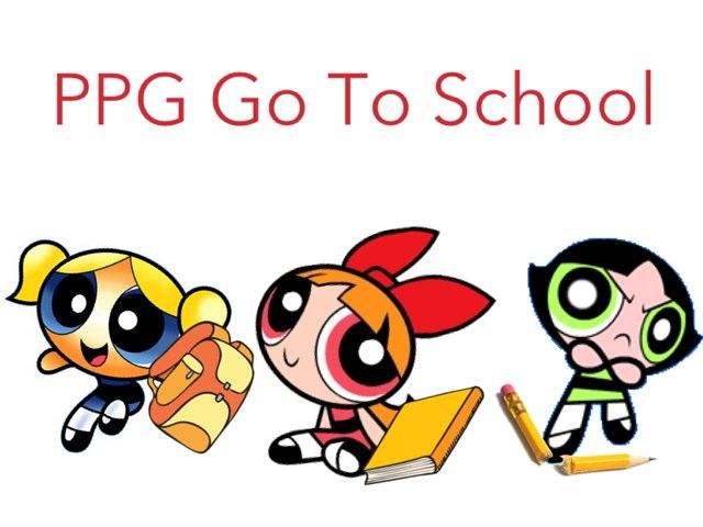 PPG Go To School by Aleya Rahman