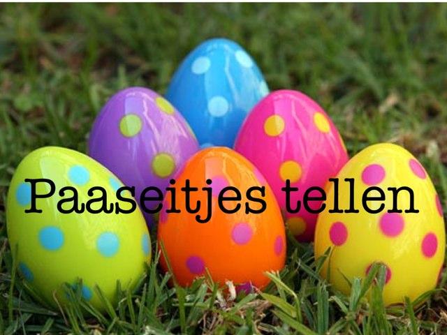 Paaseitjes Tellen by Juf Diana Hagel