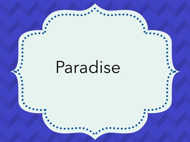 Paradise  by Dania Mari