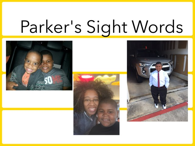 Parker's Sight Words by Nedra Woods Singleton