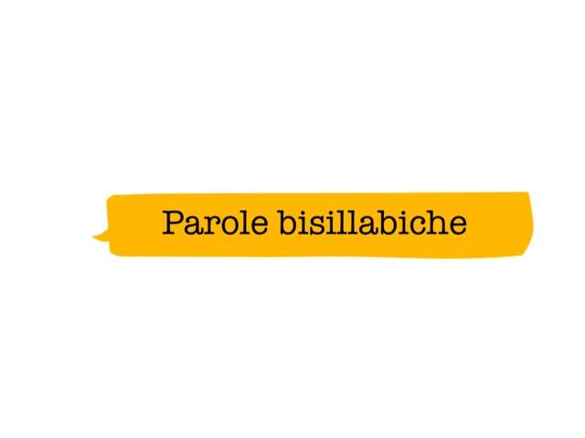 Parole Bisillabiche  by Giuseppe Lucchese