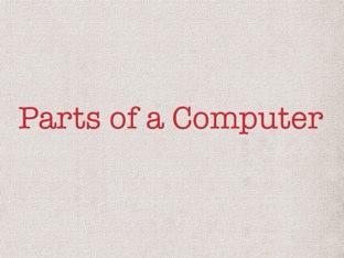 Parts of a Computer by Jill Krumm