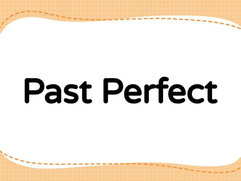 Past Perfect by شريفه جمعه المعمريه