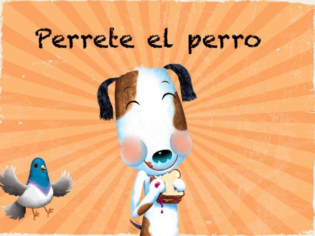 Perrete el perro by Laura Bennasar