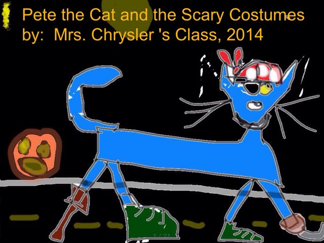 Pete The Cat And The Scary Costumes by Mrs Chrysler's Class by Jennifer Alexander