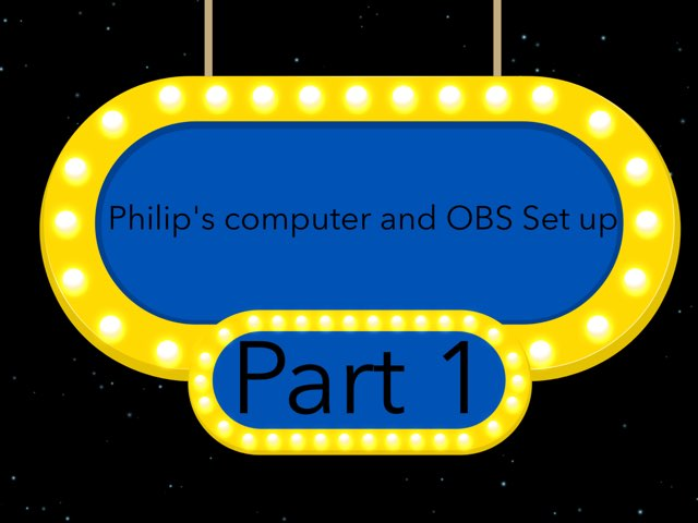Philip's Computer And OBS Set Up Part 1 by Philip Sindesen