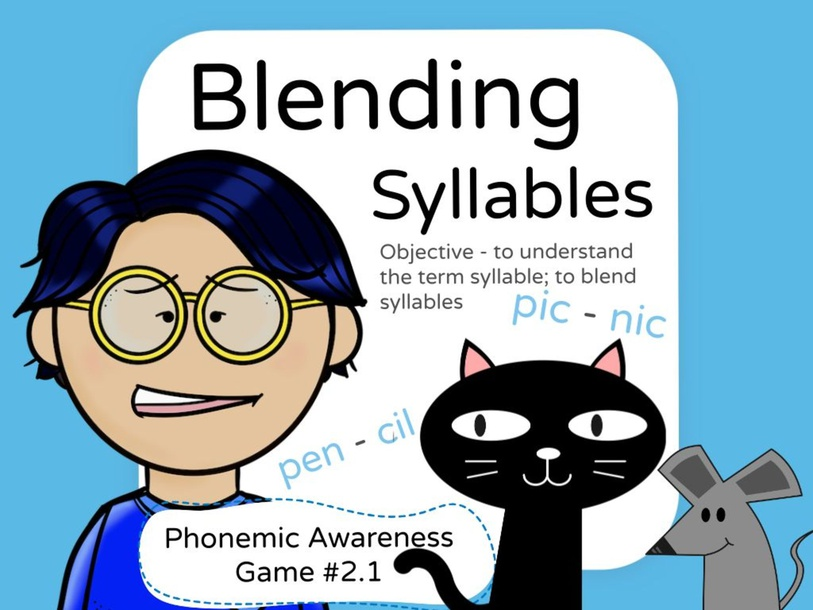 Phonemic Awareness - Blending Syllables by Jennifer