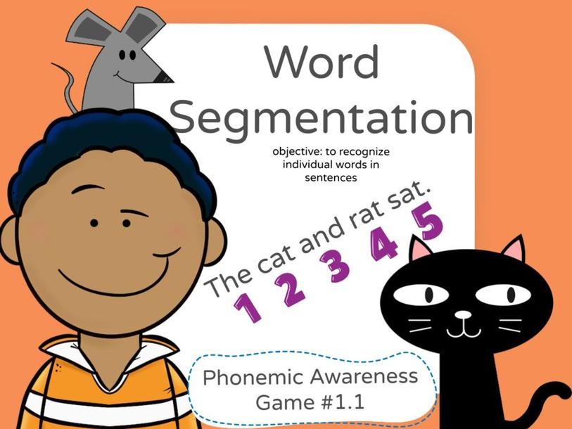 Phonemic Awareness - Word Segmentation 1.1 by Jennifer