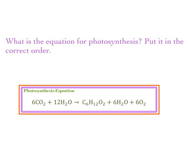 Photosynthesis Equation  by Jennah Hutson