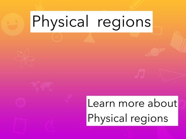 Physical Regions by Tina zita