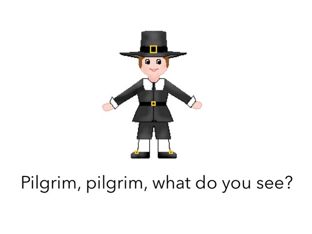 Pilgrim, Pilgrim, What Do You See? by Kate Nixon Myers