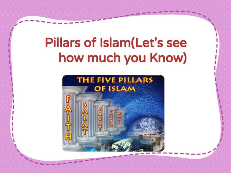 Pillars of Islam by Lalazar Agha