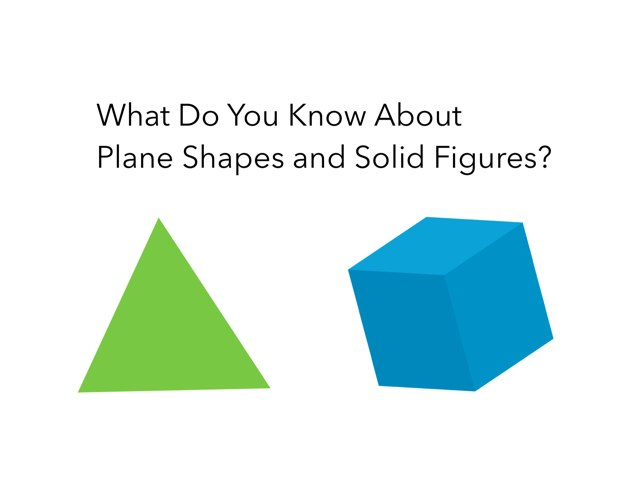 Plane & Solid Shapes by P328 Classroom