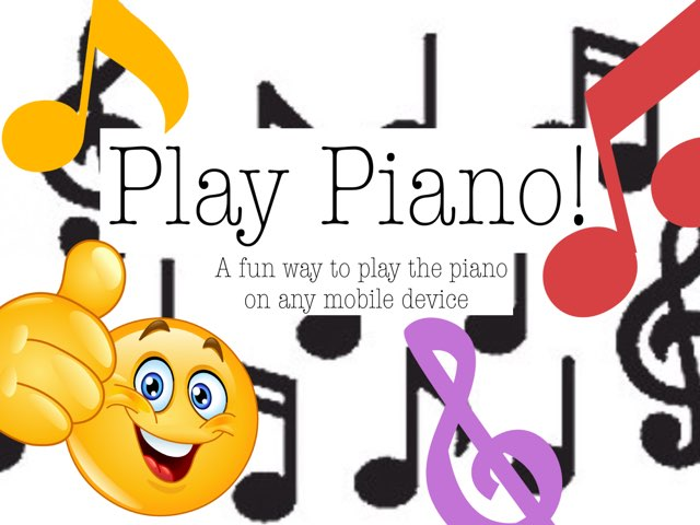 Play piano! by Bella Zais