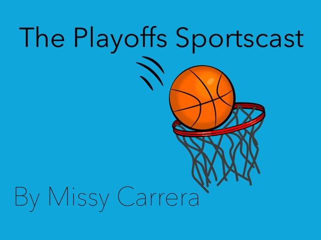 Playoffs by Missy Carrera