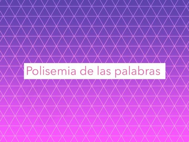 Polisemia De Las Palabras  by Ariadna Rt