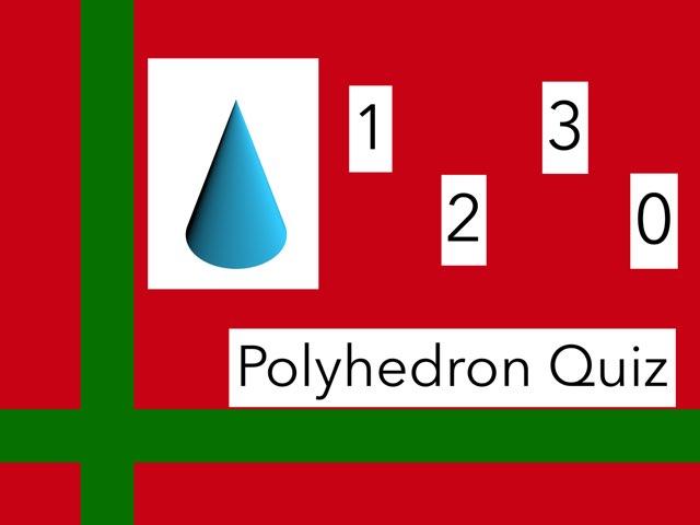 Polyhedron Quiz by Danielle Rigsby