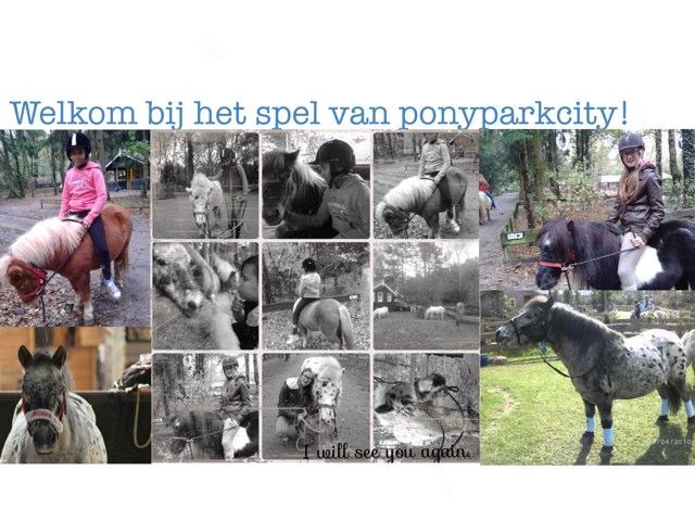 PonyparkCity Spel by Marah Cham