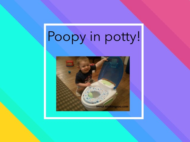 Poopy In Potty by Caren Rothstein