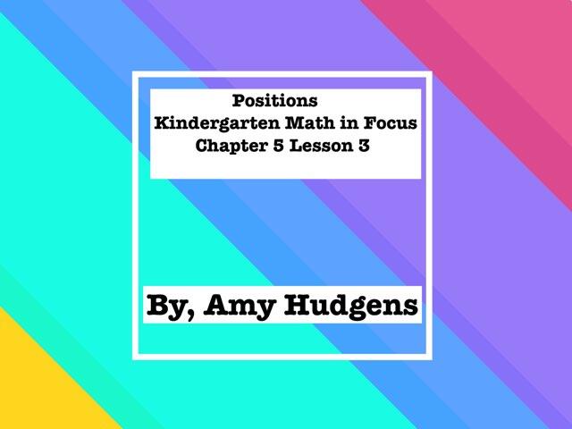 Position App For Kindergarten by Amy Hudgens
