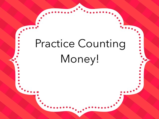 Practice Counting Money by Cristina Chesser