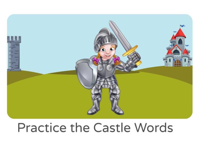 Practice the Castle Words by Lauren Hamilton Saez