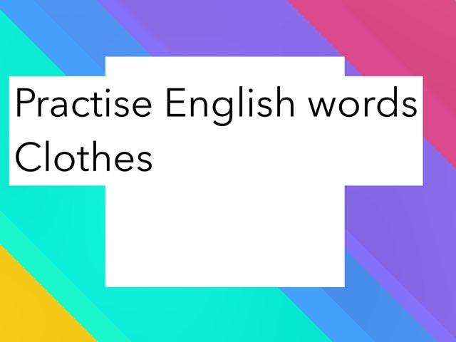 Practise English Words by Erika Berg Svensson