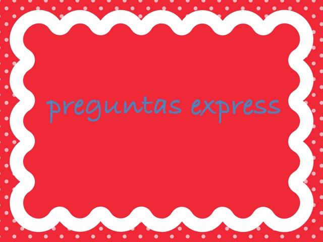 Preguntas Express by Loraine García Rodríguez