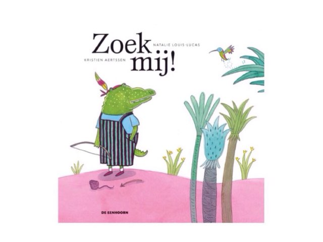 """Prentenboek """"Zoek Mij""""  by Febe Van Landegem"""